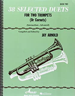38 Selected Duets for Trumpet or Cornet Book 2: Intermediate/Advanced