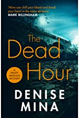The Dead Hour (Paddy Meehan Book 2) Kindle Edition
