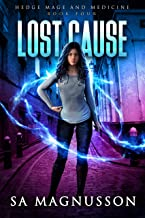Lost Cause (Hedge Mage and Medicine Book 4)