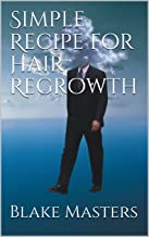 Simple Recipe for Hair Regrowth