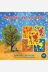 Regalos del corazon (Spanish Edition) Paperback