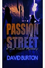 Passion Street: A Jim Trust Mystery Kindle Edition