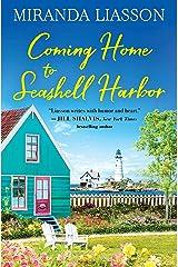 Coming Home to Seashell Harbor Kindle Edition