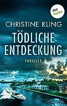 Tödliche Entdeckung - Ein Fall für Seychelle Sullivan: Band 1: Thriller (German Edition)
