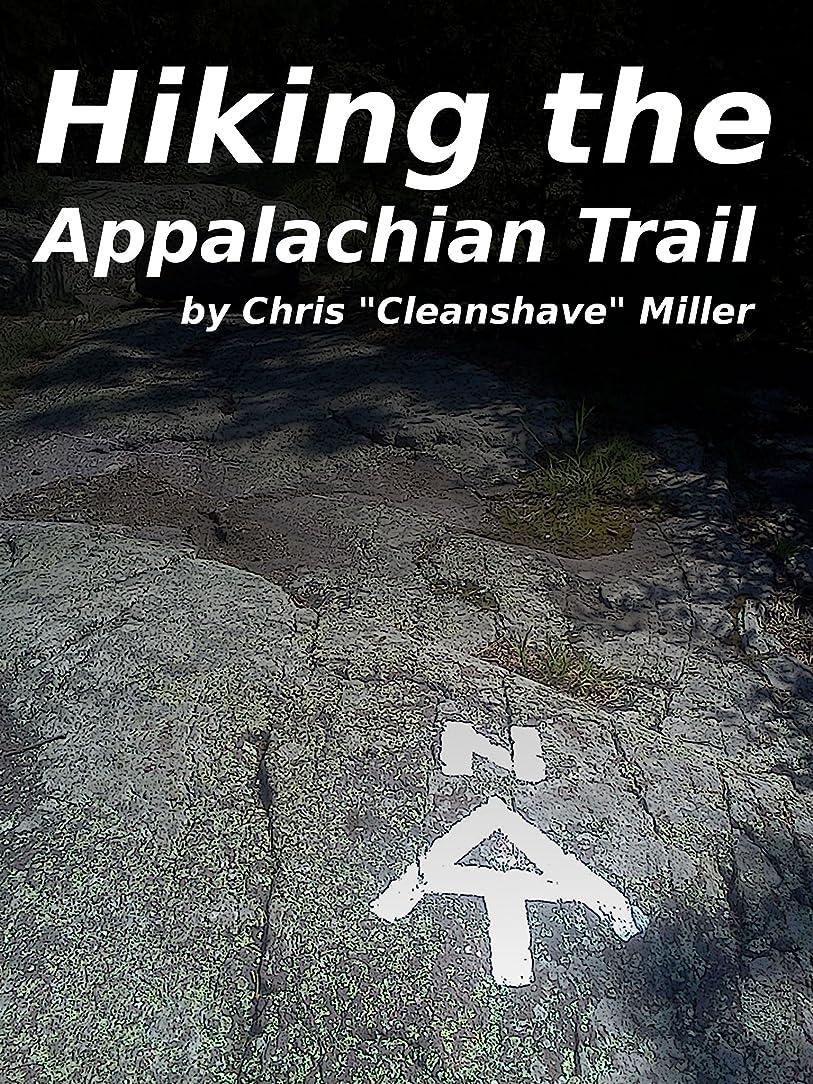 再生可能見分けるにんじんHiking the Appalachian Trail (English Edition)