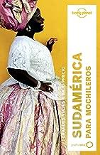 Lonely Planet Sudamerica Para Mochileros (Travel Guide) (Spanish Edition)