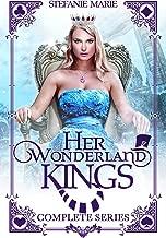 Her Wonderland Kings: The Complete Series