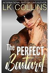 The Perfect Bastard: a single dad stand-alone novel Kindle Edition