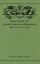 Field Guide to Invasive Species of Minnesota: Poems