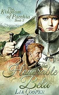 The Honorable Beta (The Kingdom of Pacchia Book 3)