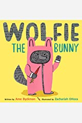 Wolfie the Bunny Paperback