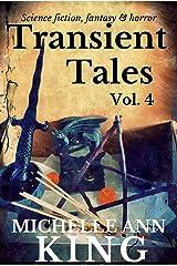 Transient Tales Volume 4 Kindle Edition