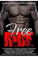 Free Ride: An MC Romance Taster Anthology Kindle Edition