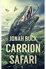 Carrion Safari Kindle Edition
