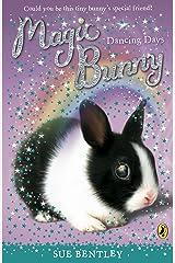 Magic Bunny: Dancing Days Kindle Edition