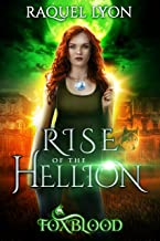 Rise of the Hellion (Fosswell Chronicles) (Foxblood Trilogy Book 2) (English Edition)