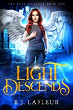 Light Descends - A Paranormal Angel Romance: (The Path of Light Book One)