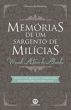 Memórias de um sargento de milícias: Com questões comentadas de vestibular