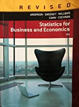 Statistics for Business and Economics 12th Edition Revised