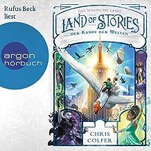 Der Kampf der Welten: Land of Stories - Das magische Land 6