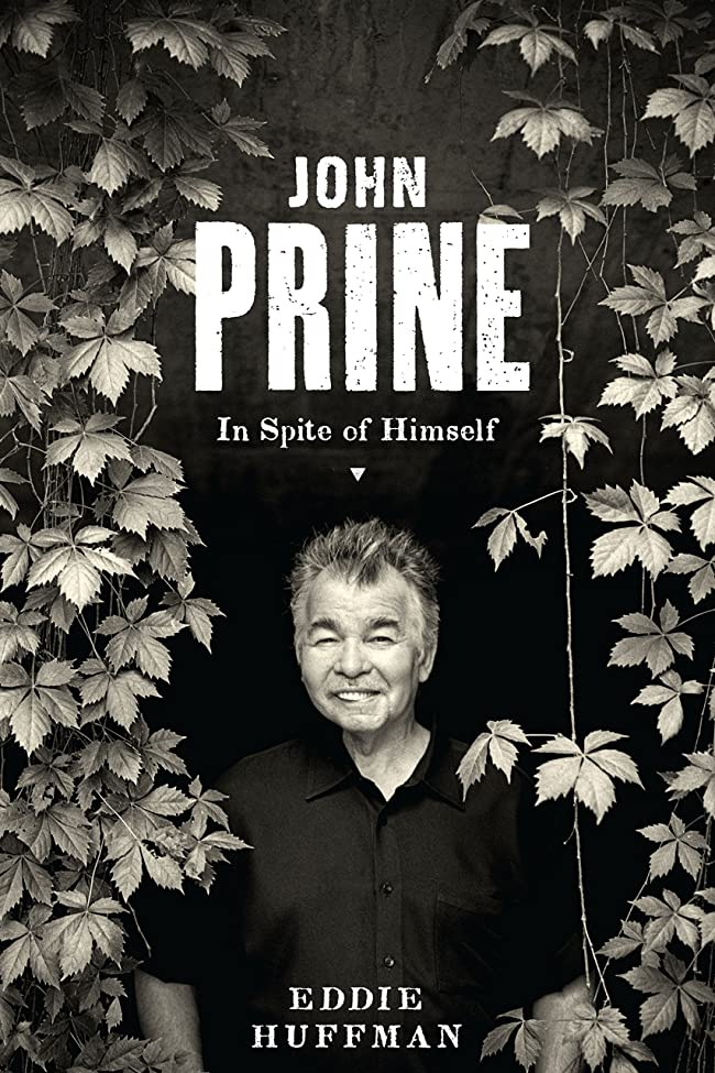 情熱陪審ベールJohn Prine: In Spite of Himself (American Music) (English Edition)