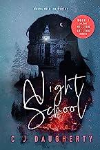 Night School (Cimmeria Academy Mysteries Book 1)