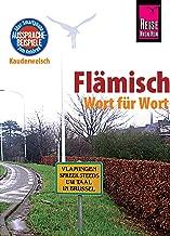 Reise Know-How Sprachführer Flämisch - Wort für Wort: Kauderwelsch-Band 156 (German Edition)