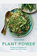 Plant Power: Protein-rich recipes for vegetarians and vegans Kindle Edition