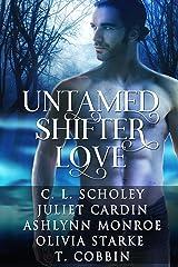 Untamed Shifter Love Kindle Edition