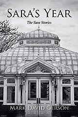 Sara's Year (The Sara Stories Book 1) Kindle Edition