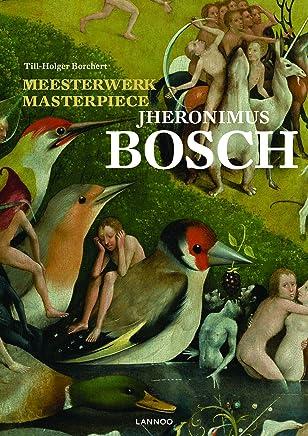 Meesterwerk / Masterpiece: Jheronimus Bosch