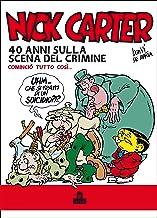 Permalink to Nick Carter. 40 anni sulla scena del crimine PDF