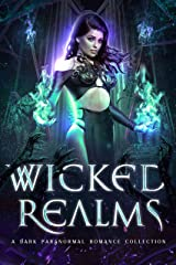 Wicked Realms Kindle Edition