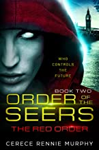 Order of the Seers: The Red Order: (Book II in the Order of the Seers Trilogy)