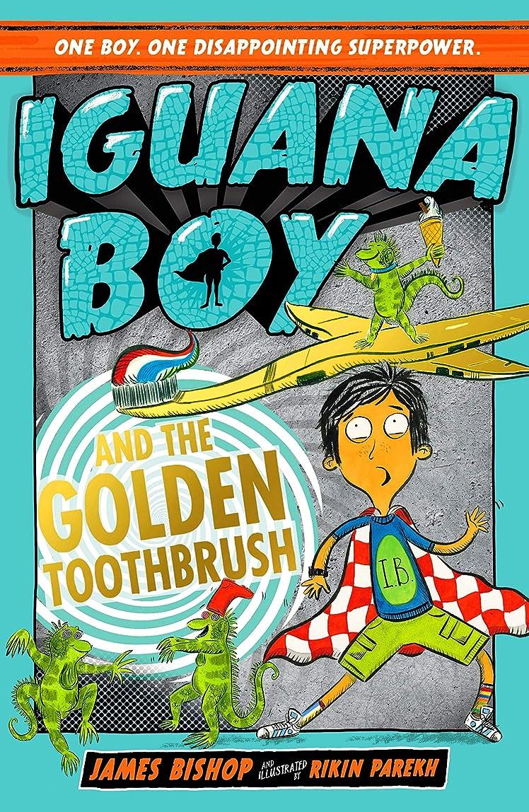クリア貧しいプライムIguana Boy and the Golden Toothbrush: Book 3 (English Edition)