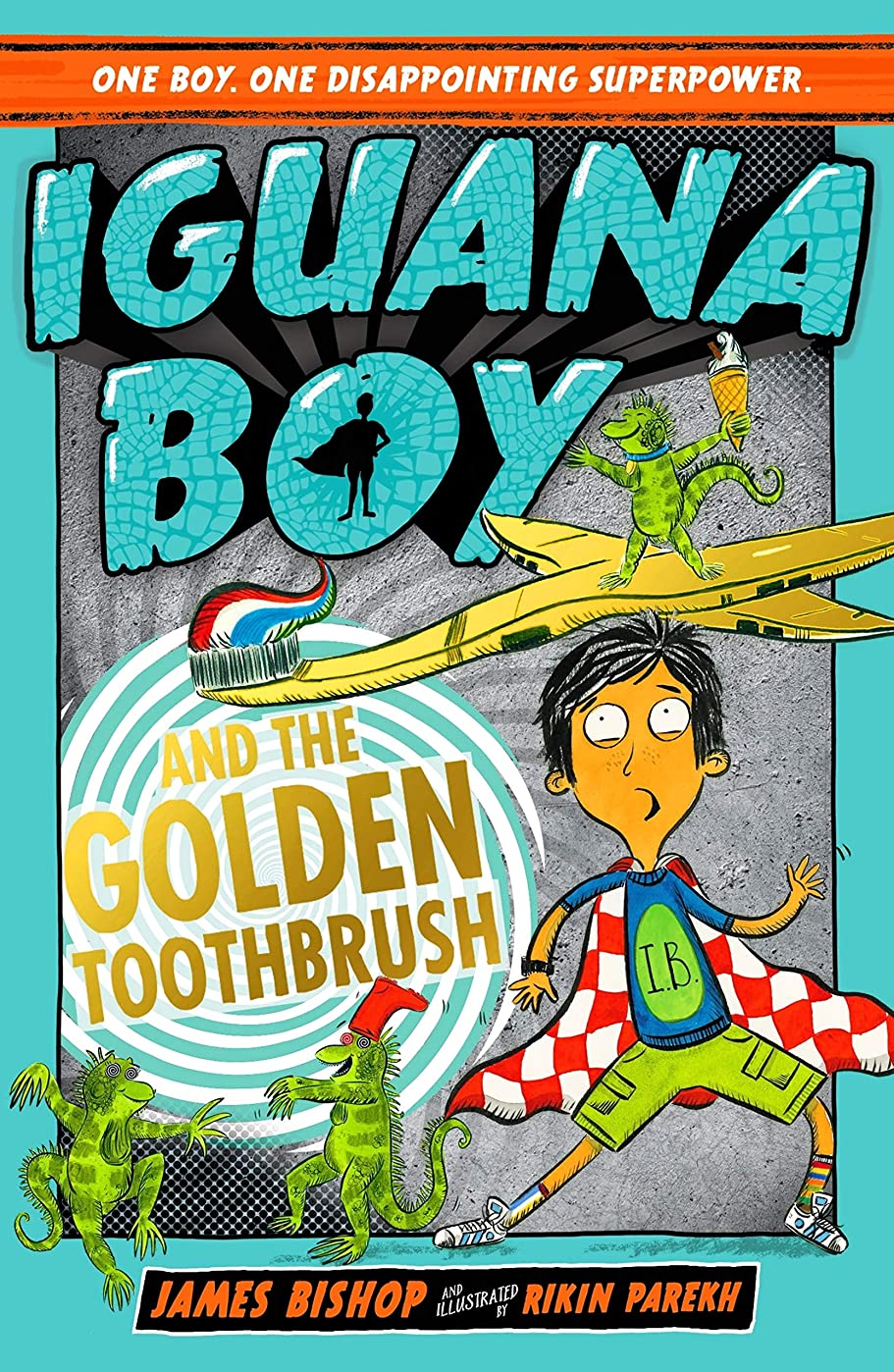 満員採用約設定Iguana Boy and the Golden Toothbrush: Book 3 (English Edition)