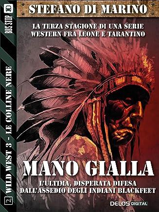 Mano gialla: Wild West 2