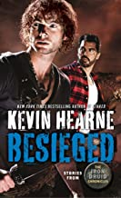 Besieged: Stories from The Iron Druid Chronicles (English Edition)