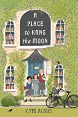 A Place to Hang the Moon Kindle Edition