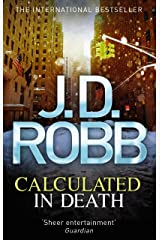 Calculated in Death: 36 Kindle Edition
