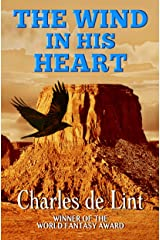 The Wind in His Heart Kindle Edition