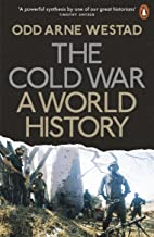 The Cold War: A World History (English Edition)