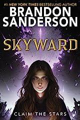 Skyward (The Skyward Series Book 1) Kindle Edition