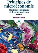 Livres Principes de microéconomie 3e édition : Méthodes empiriques et théories modernes PDF
