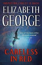 Careless in Red: An Inspector Lynley Novel: 15