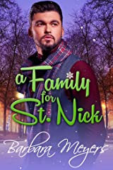 A Family For St. Nick Kindle Edition