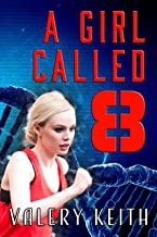 A Girl Called Eight (The Sentinel Series Book 2)