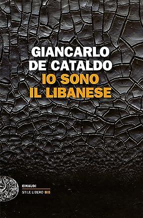 Io sono il Libanese (Einaudi. Stile libero big)