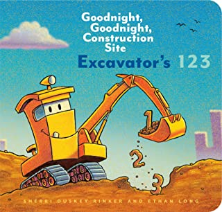Excavator s 123: Goodnight, Goodnight, Construction Site (Counting Books for Kids, Learning to Count Books, Goodnight Book)