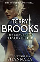 The Sorcerer's Daughter: The Defenders of Shannara (English Edition)